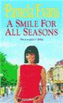 A Smile for All Seasons : A Saga of Friendship, Fashion and Secrets, Paperback