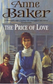 The Price of Love : An Evocative Saga of Life, Love and Secrets, Paperback
