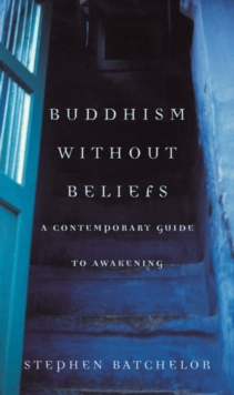 Buddhism without Beliefs, Paperback Book