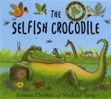 The Selfish Crocodile, Paperback