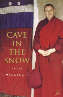 Cave in the Snow : A Western Woman's Quest for Enlightenment, Paperback