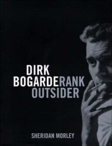 Dirk Bogarde : Rank Outsider, Paperback