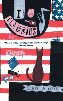 I and Claudius : Travels with My Cat, Paperback