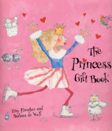 The Princess Gift Book, Hardback