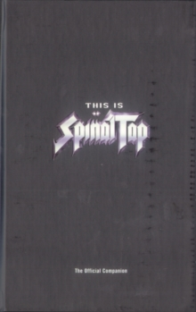 "The Official ""Spinal Tap"" Companion, Paperback Book"