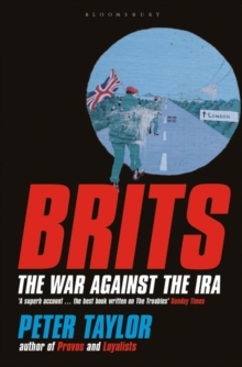 Brits : The War Against the IRA, Paperback