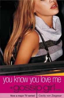 Gossip Girl 2 : You Know You Love Me, Paperback Book