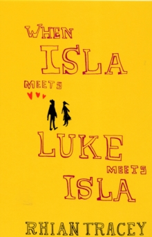When Isla Meets Luke Meets Isla, Paperback