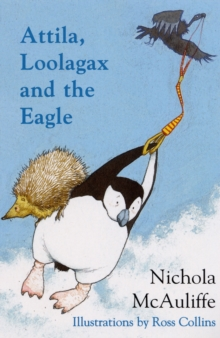 Attila, Loolagax and the Eagle, Paperback Book