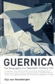 Guernica : The Biography of a Twentieth-century Icon, Paperback