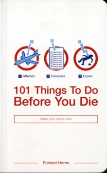 101 Things to Do Before You Die, Paperback