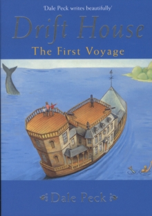 Drift House : The First Voyage, Paperback