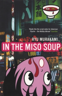 In The Miso Soup, Paperback Book