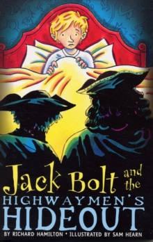 Jack Bolt and the Highwaymen's Hideout, Paperback