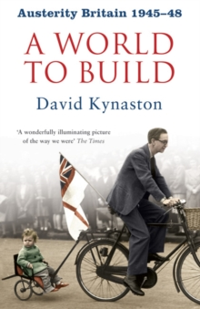 Austerity Britain: A World to Build, Paperback