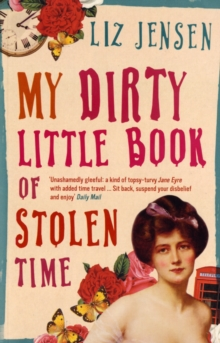 My Dirty Little Book of Stolen Time, Paperback Book
