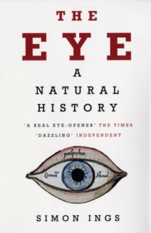 The Eye : A Natural History, Paperback Book