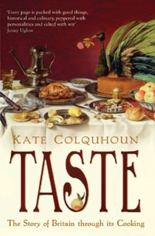 Taste : The Story of Britain Through Its Cooking, Paperback