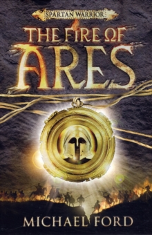 The Fire of Ares : Spartan 1, Paperback
