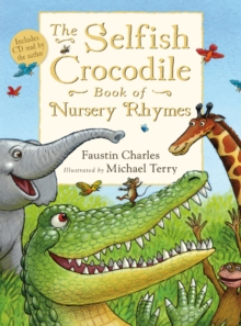Selfish Crocodile Book of Nursery Rhymes, Mixed media product Book