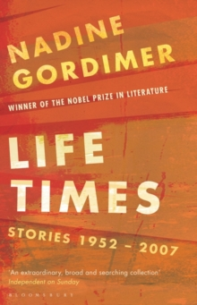 Life Times : Stories 1952-2007, Paperback