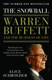 The Snowball : Warren Buffett and the Business of Life, Paperback