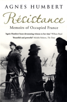 Resistance : Memoirs of Occupied France, Paperback