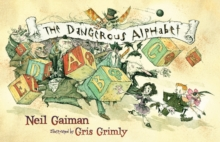 The Dangerous Alphabet, Hardback
