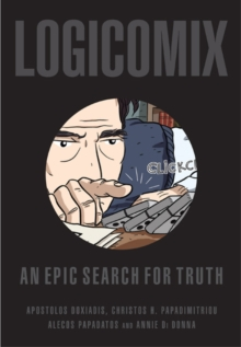Logicomix : An Epic Search for Truth, Paperback Book