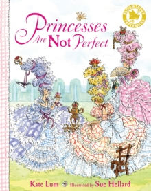 Princesses are Not Perfect, Paperback Book