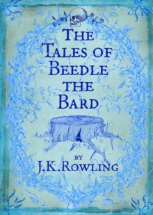 The Tales of Beedle the Bard, Hardback Book