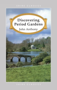 Discovering Period Gardens, Paperback