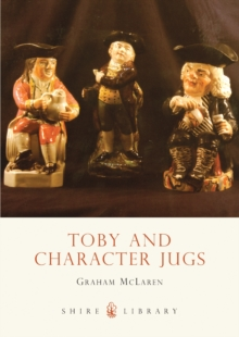 Toby and Character Jugs, Paperback Book