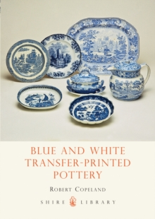 Blue and White Transfer-Printed Pottery, Paperback