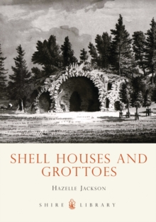 Shell Houses and Grottoes, Paperback