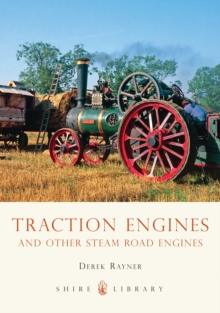 Traction Engines and Other Steam Road Engines, Paperback