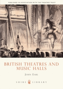 British Theatres and Music Halls, Paperback Book