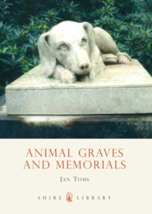 Animal Graves and Memorials, Paperback