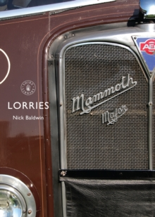 Lorries : 1890s to 1970s, Paperback