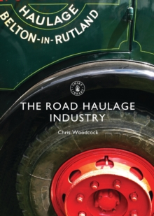 The Road Haulage Industry, Paperback