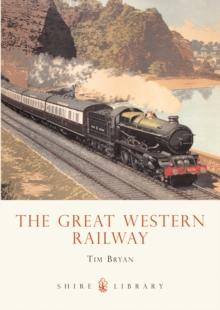 The Great Western Railway, Paperback Book