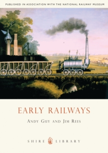 Early Railways : 1569-1830, Paperback