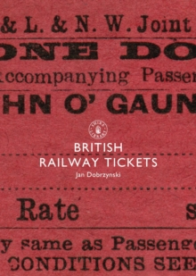 British Railway Tickets, Paperback Book