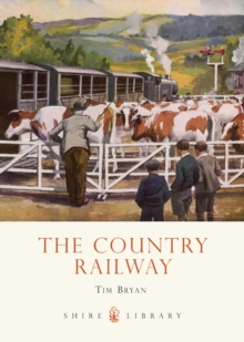The Country Railway, Paperback