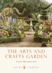 The Arts and Crafts Garden, Paperback