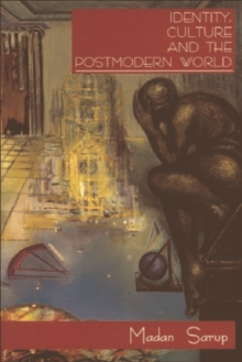 Identity, Culture and the Postmodern World, Paperback