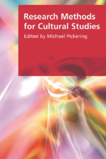 Research Methods for Cultural Studies, Paperback