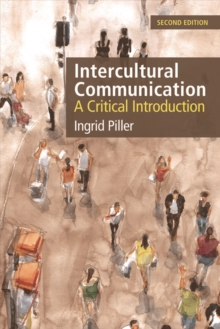 Intercultural Communication : A Critical Introduction, Paperback