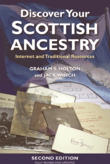 Discover Your Scottish Ancestry : Internet and Traditional Resources, Paperback