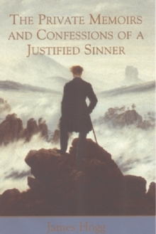 Private Memoirs and Confessions of a Justified Sinner, Paperback